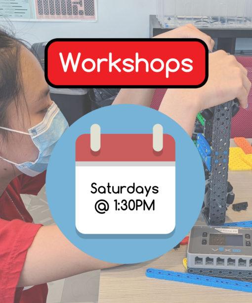 Workshops - Saturdays @ 1:30PM