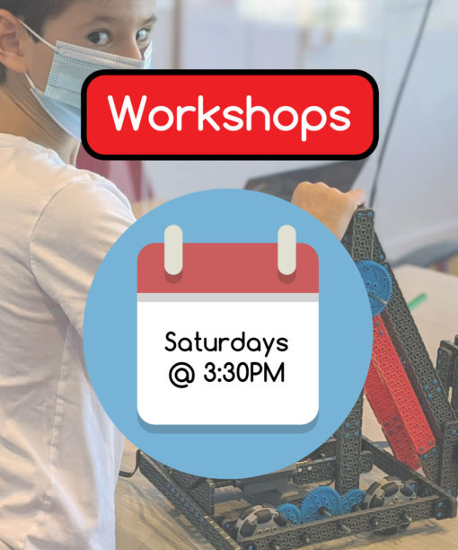 Workshops - Saturdays @ 3:30PM